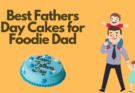 Best Fathers Day Cakes for Foodie Dad